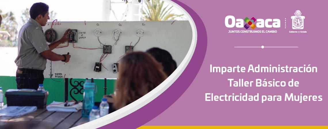 Imparte Administración Taller Básico de Electricidad para Mujeres
