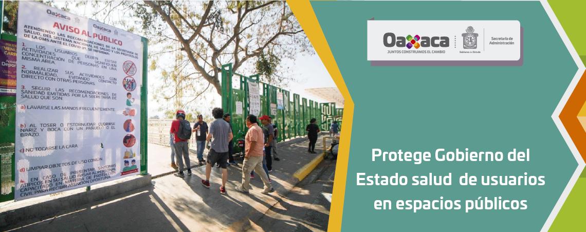 Protege Gobierno del Estado salud   de usuarios en espacios públicos
