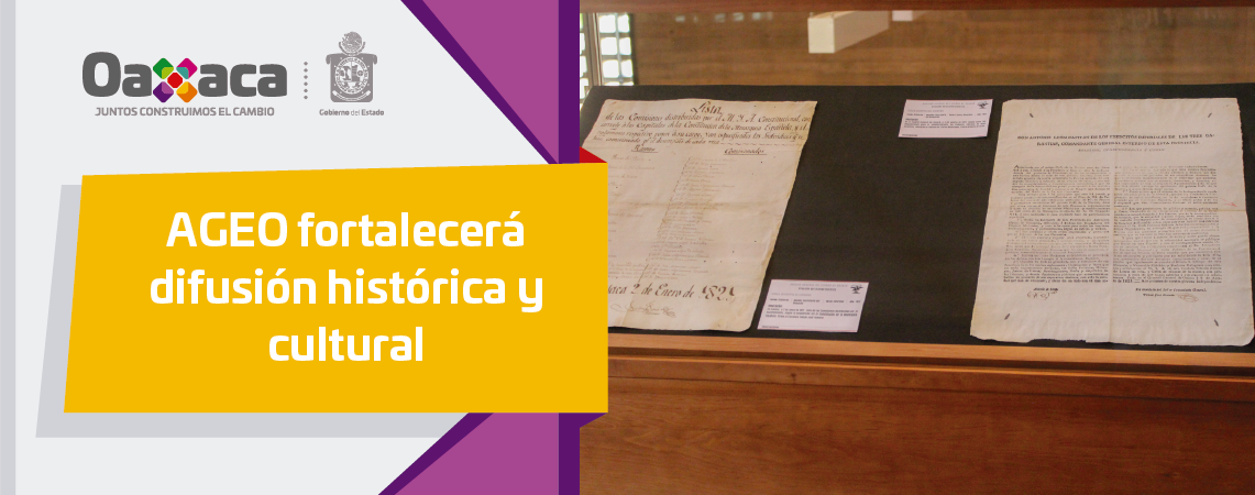 AGEO fortalecerá difusión histórica y cultural