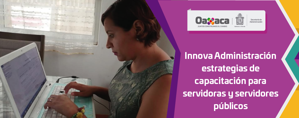 Innova Administración estrategias de capacitación  para servidoras y servidores públicos