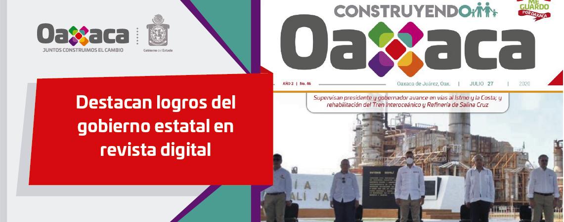 Destacan logros del gobierno estatal en revista digital