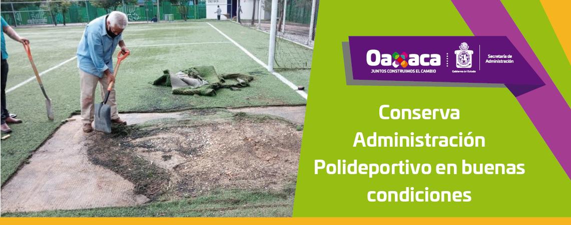 Conserva Administración Polideportivo en buenas condiciones