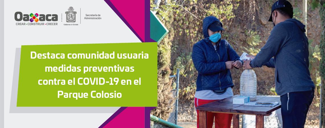 Destaca comunidad usuaria medidas preventivas  contra el COVID-19 en el Parque Colosio