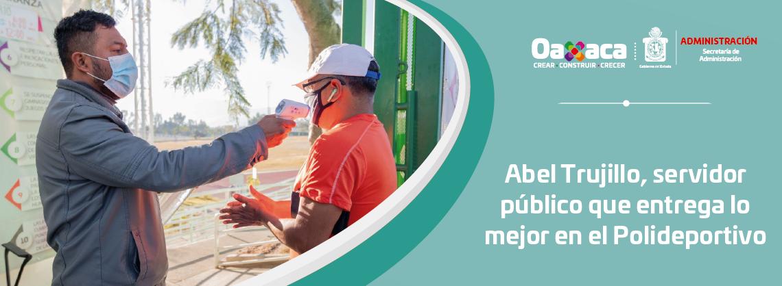 Abel Trujillo, servidor público que entrega   lo mejor en el Polideportivo