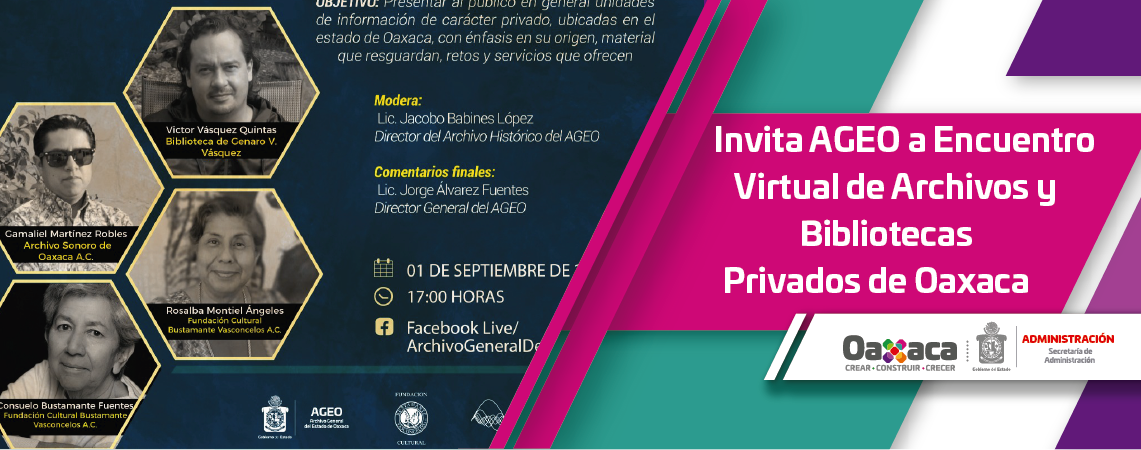 Invita AGEO a Encuentro Virtual de Archivos y Bibliotecas  Privados de Oaxaca