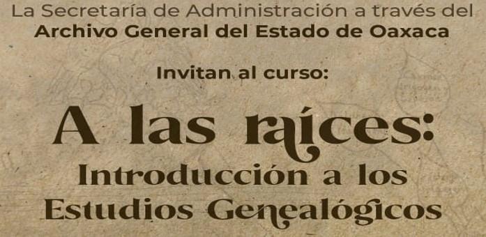 """Curso: A las raíces """"Introducción a los estudios genealógicos"""""""