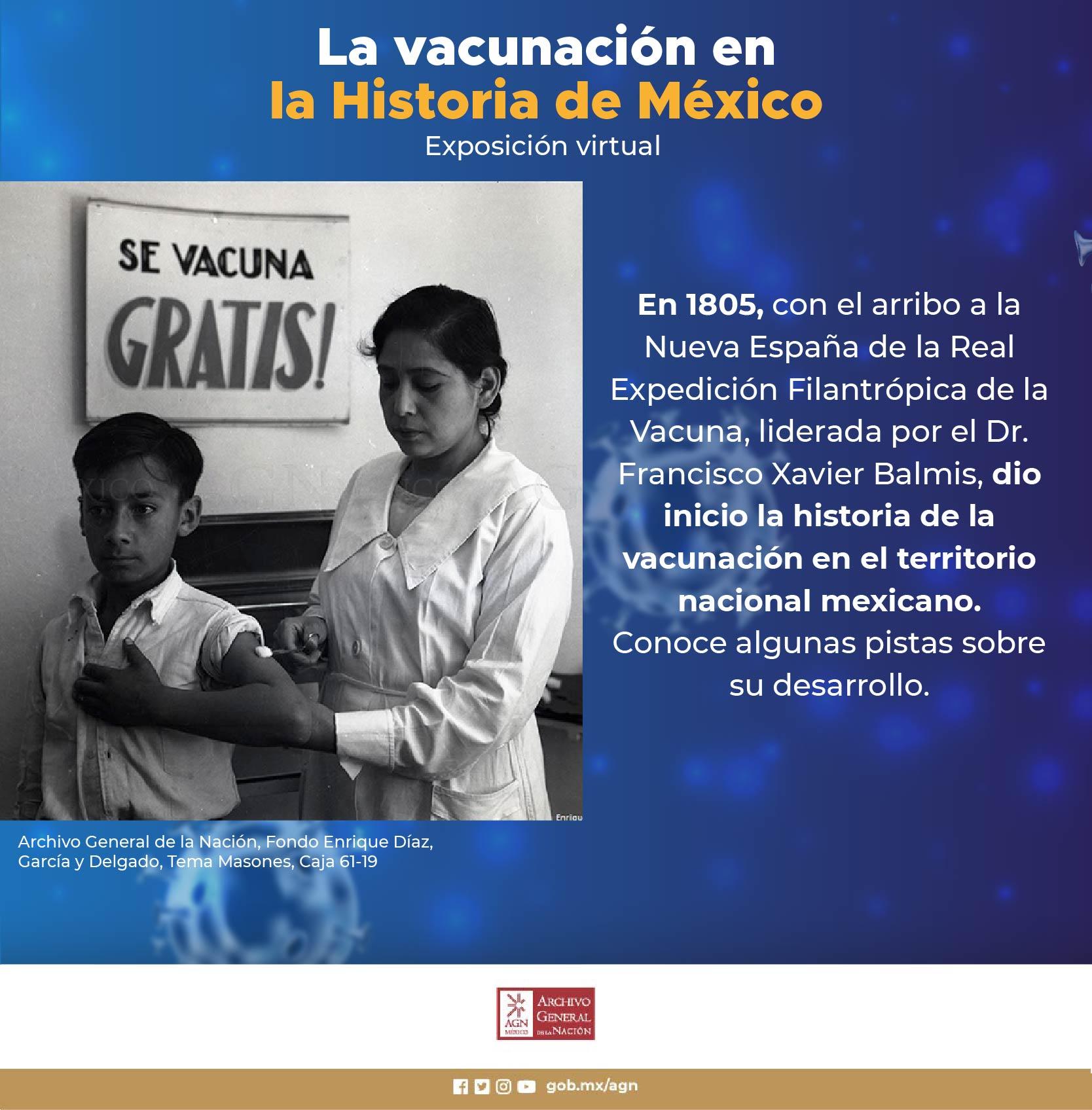 ExpoAGN LA VACUNACIÓN EN LA HISTORIA DE MÉXICO