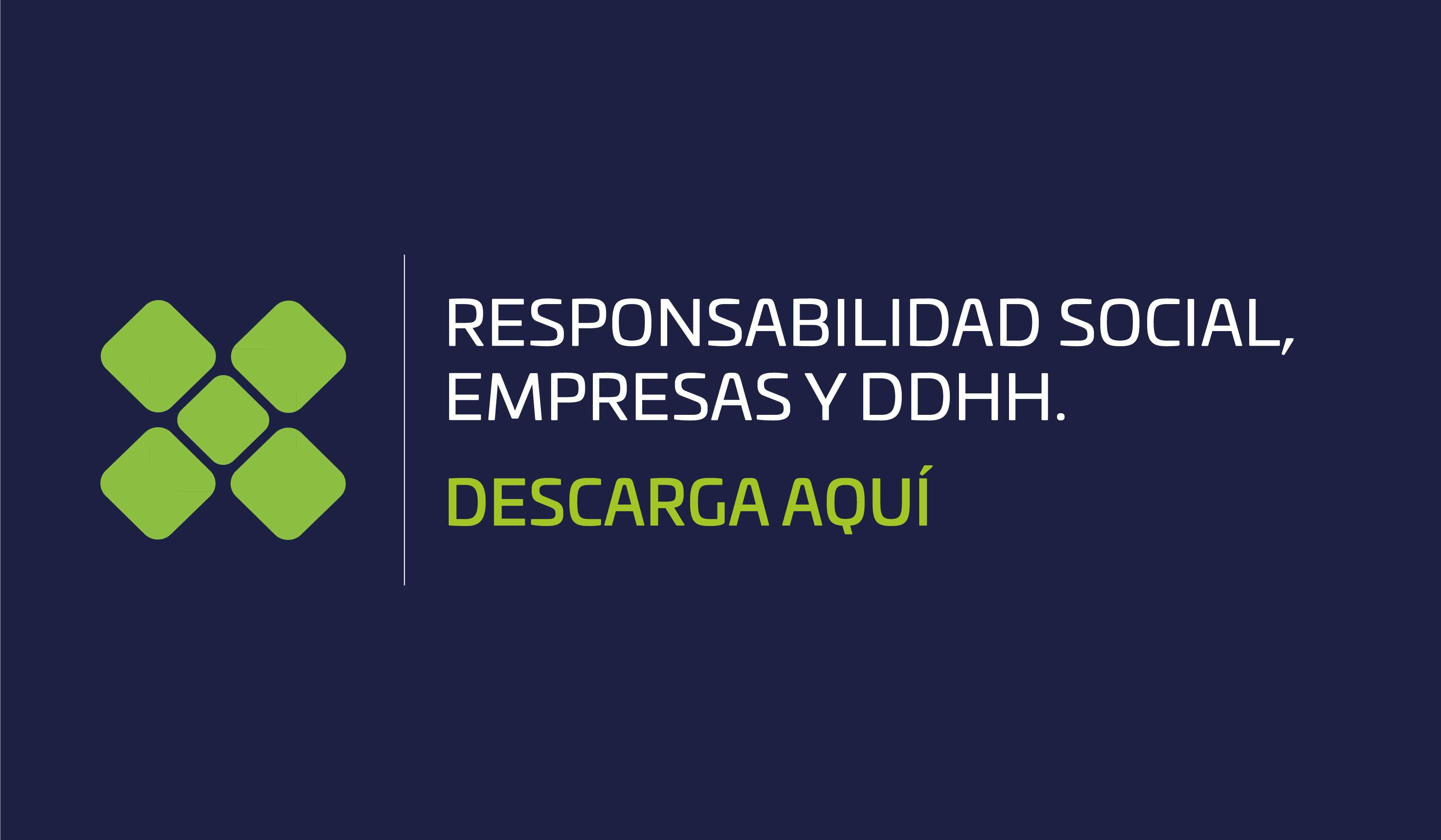 Responsabilidad social, empresas y derechos humanos