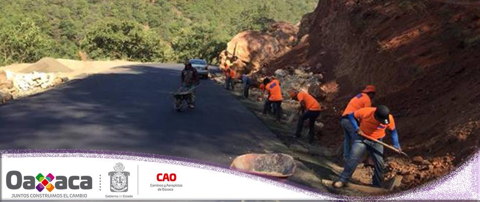 Moderniza CAO carreteras para acercar los servicios a las comunidades.
