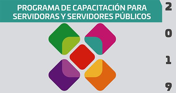 PROGRAMA DE CAPACITACIÓN PARA SERVIDORAS Y SERVIDORES PÚBLICOS