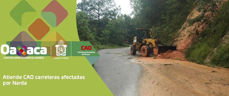 Atiende CAO carreteras afectadas por Narda.