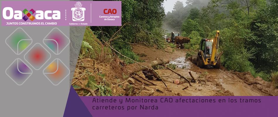 Atiende y Monitorea CAO afectaciones en los tramos carreteros por Narda.