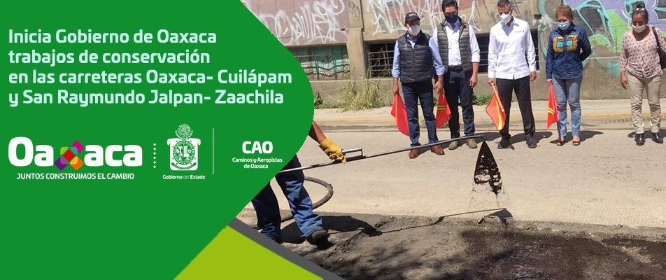 Inicia Gobierno de Oaxaca trabajos de conservación en las carreteras Oaxaca- Cuilápam y San Raymundo Jalpan- Zaachila.
