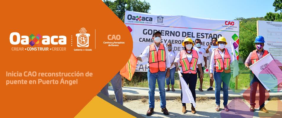 Inicia CAO reconstrucción de puente en Puerto Ángel.