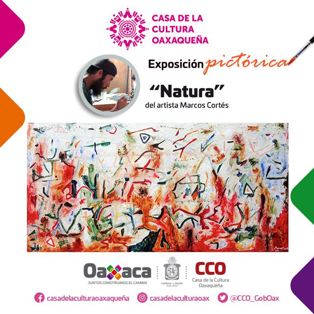 """Con exposición """"Natura"""", la CCO promueve espacios para nuevos talentos en las artes plásticas"""