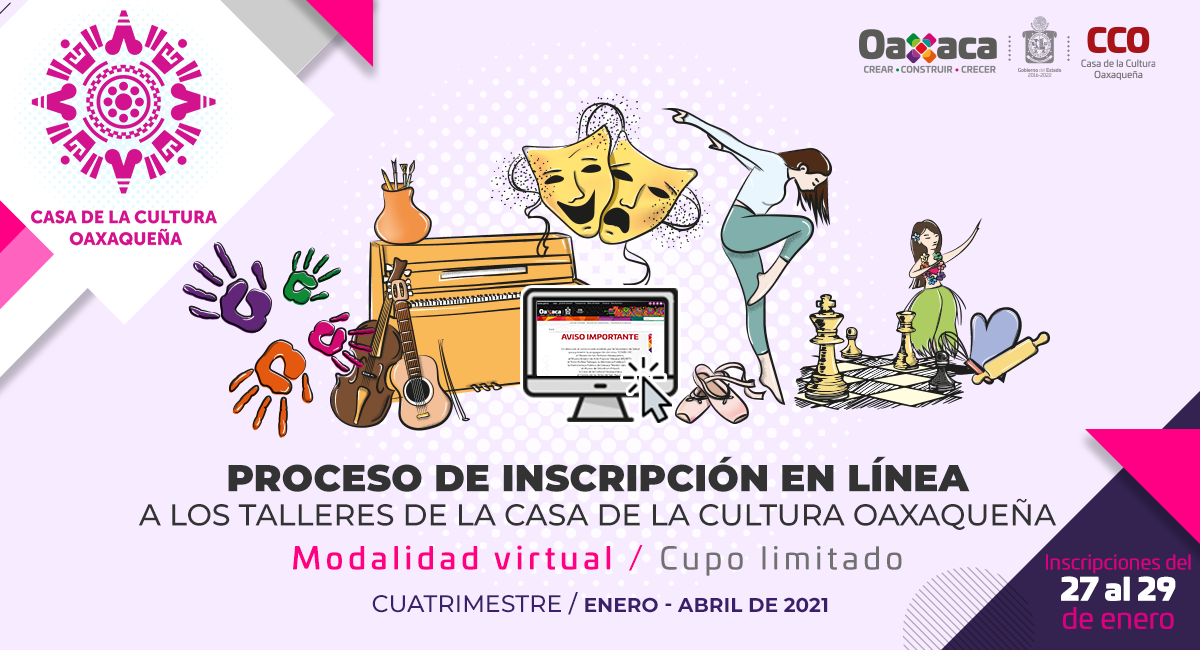 La Casa de la Cultura Oaxaqueña abre proceso de inscripción a sus talleres en línea