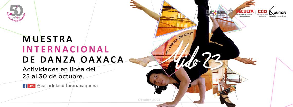MUESTRA INTERNACIONAL DE DANZA OAXACA