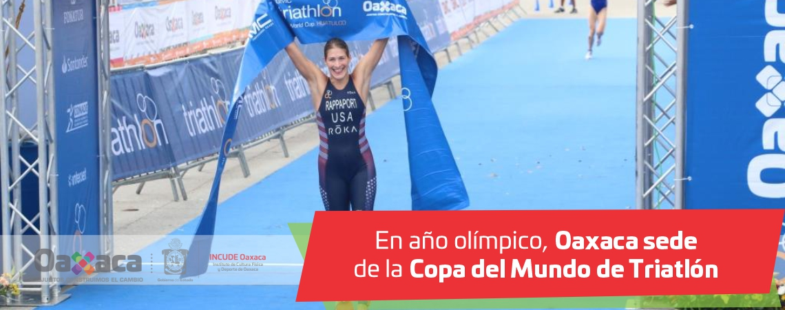 En año olímpico, Oaxaca sede de la Copa del Mundo de Triatlón