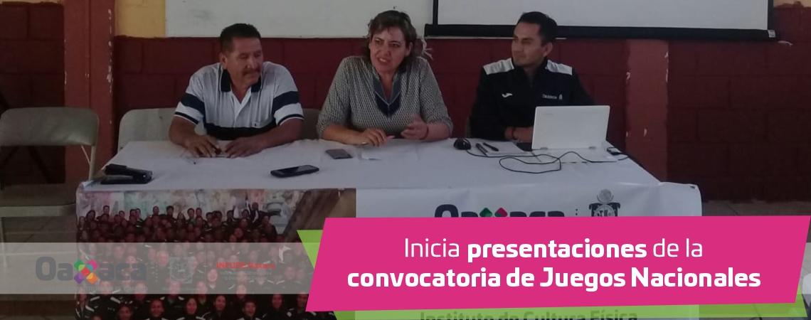 Inicia presentaciones de la convocatoria de Juegos Nacionales