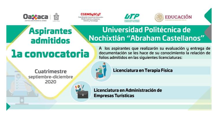 """Relación de alumnos admitidos de la primera convocatoria a la Universidad  Politécnica de Nochixtlán """"Abraham Castellanos"""""""