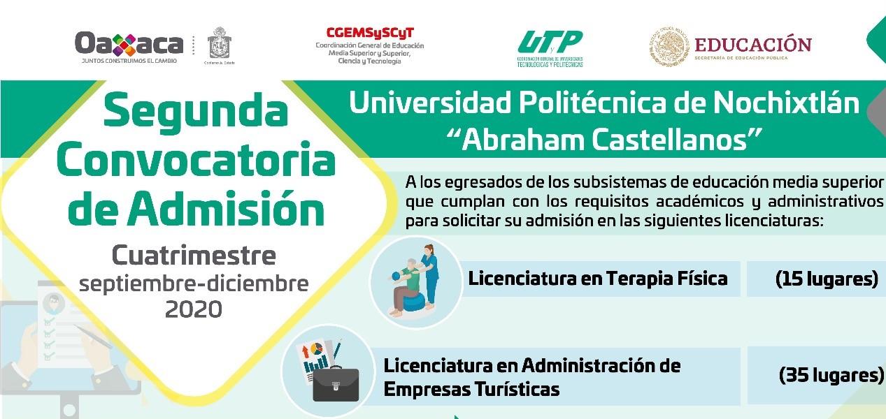 """Segunda convocatoria de admisión para la Universidad Politécnica de Nochixtlán """"Abraham Castellanos """""""