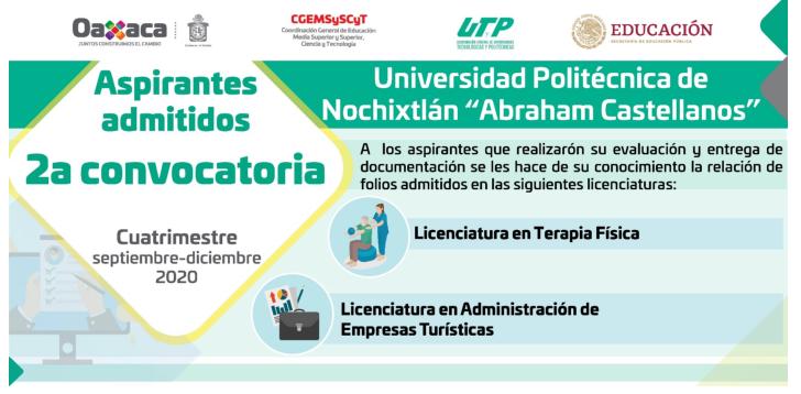 """Relación de alumnos admitidos de la SEGUNDA convocatoria a la Universidad  Politécnica de Nochixtlán """"Abraham Castellanos"""""""