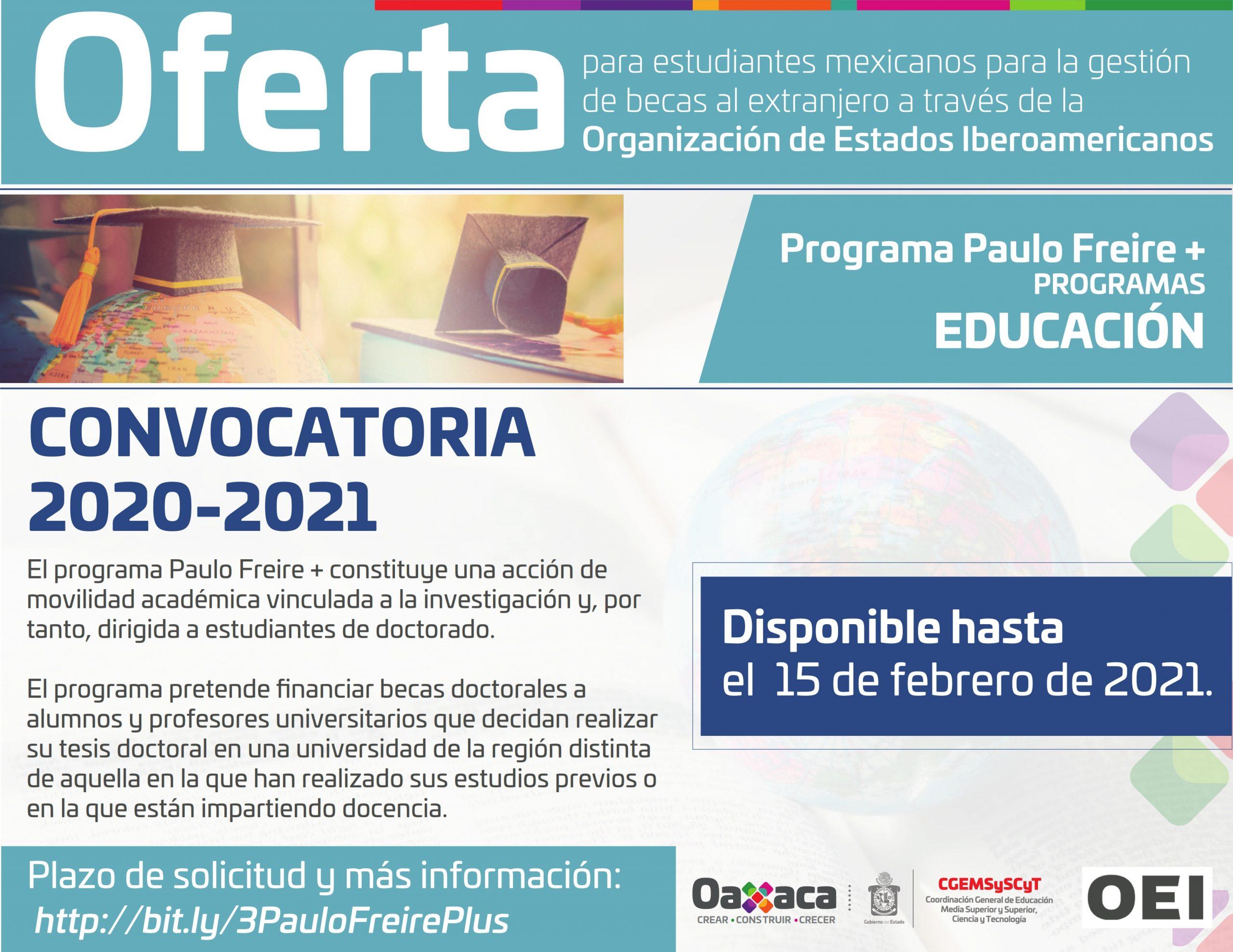 Oferta para Estudiantes Mexicanos para la Gestión de Becas al Extranjero a Través de la Organización de Estados Iberoamericanos a Nivel de Licenciatura y Posgrado Convocatoria de Becas de Posgrado
