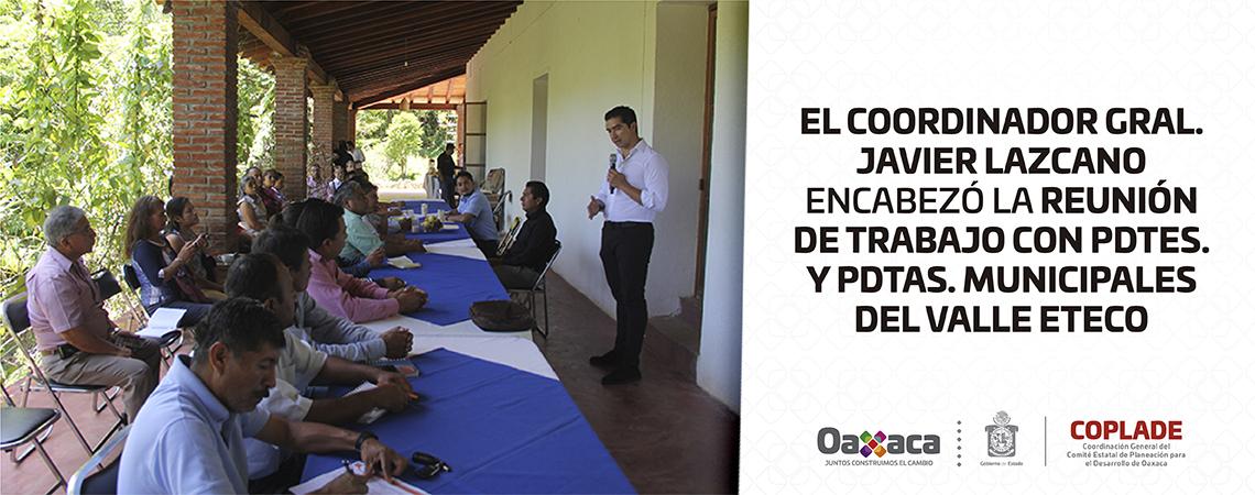 El Coordinador Gral. Javier Lazcano encabezó la reunión de trabajo con Pdtes. y Pdtas. Municipales del Valle Eteco
