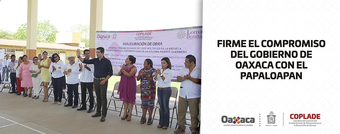 Firme el compromiso del Gobierno de Oaxaca con el Papaloapan