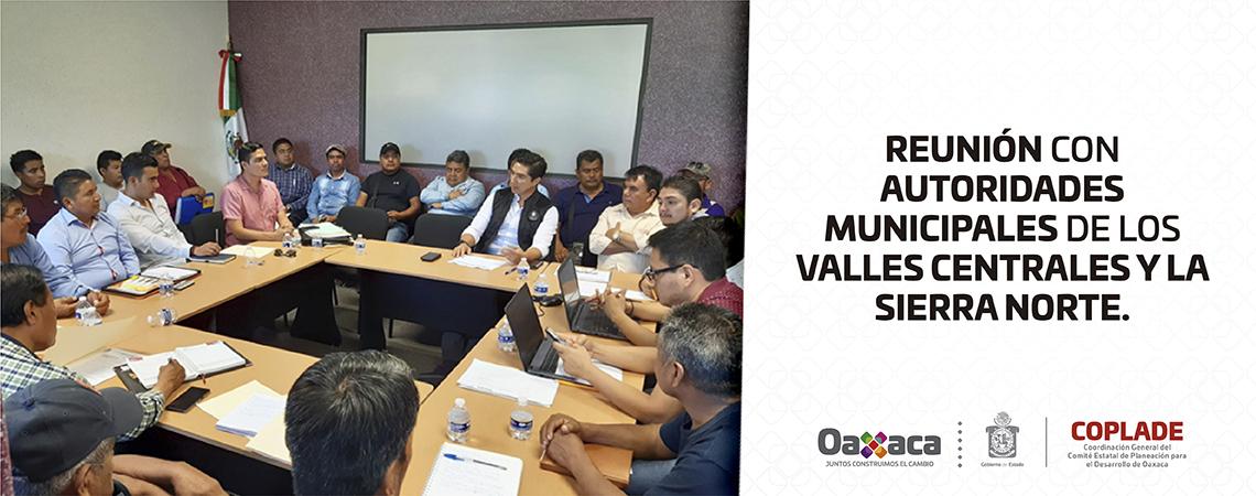 Nos reunimos con autoridades municipales de los Valles Centrales y la Sierra Norte.