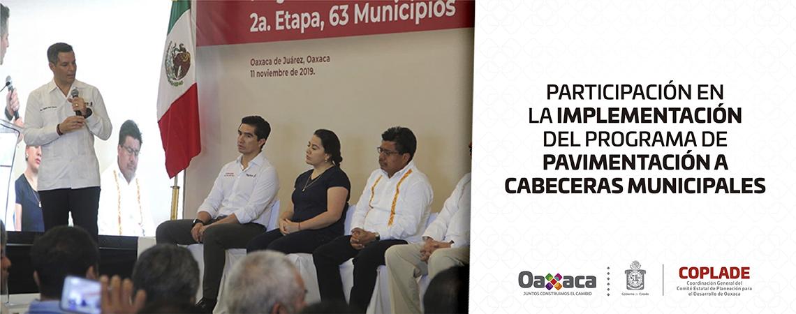 Participación en la implementación del Programa de Pavimentación a Cabeceras Municipales