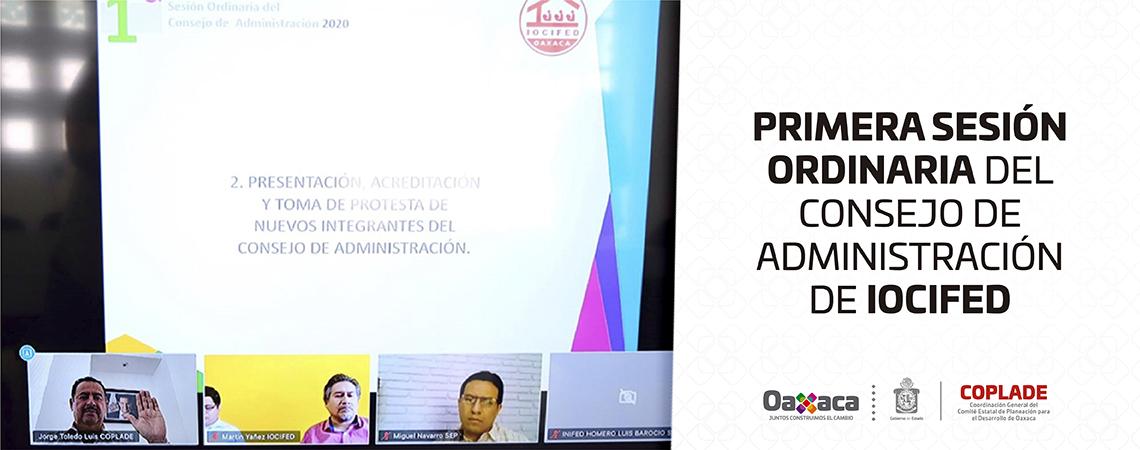 Primera Sesión Ordinaria del Consejo de Administración de IOCIFED