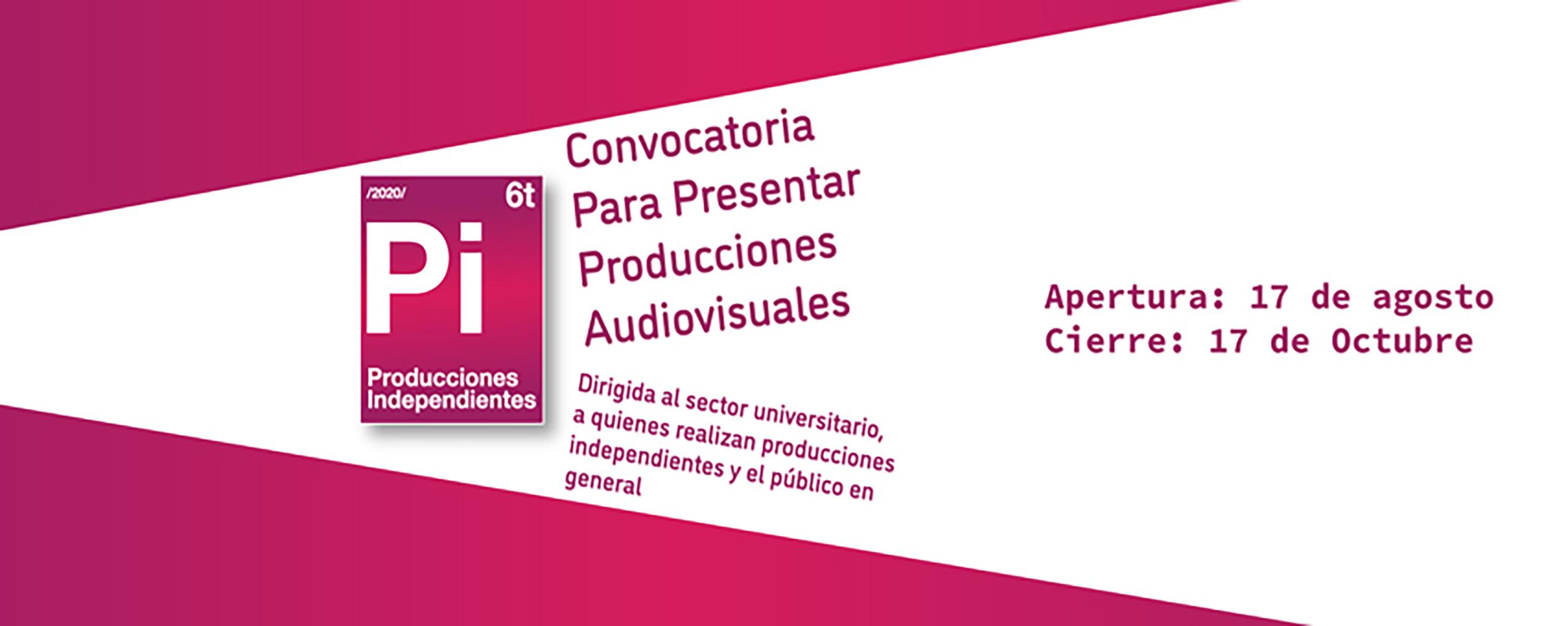 Convocatoria Producciones Independientes 2020