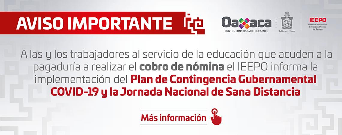 El IEEPO informa a las y los trabajadores al servicio de la educación que acuden a la pagaduría a realizar el cobro