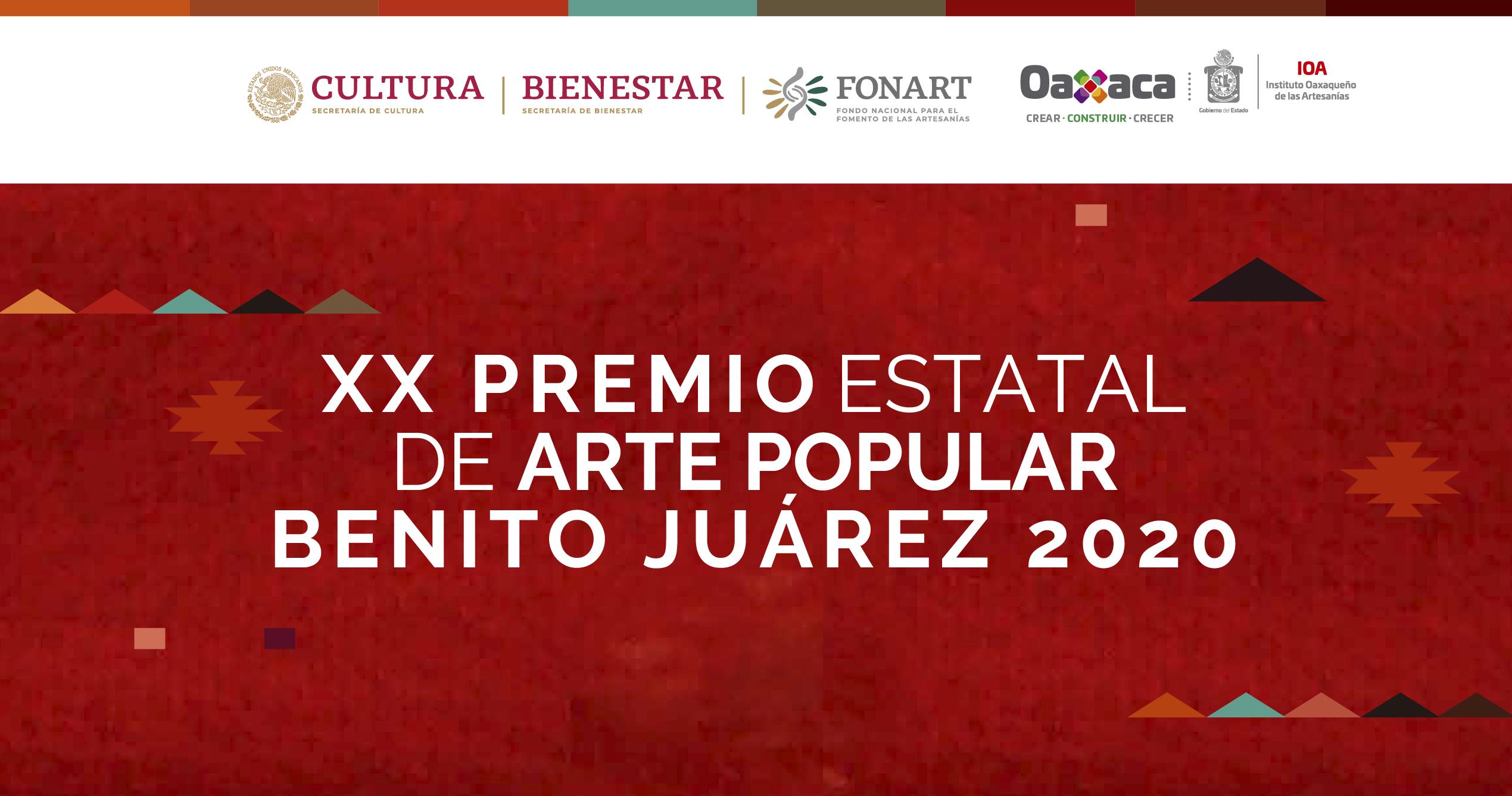 XX Premio Estatal de Arte Popular Benito Juárez 2020
