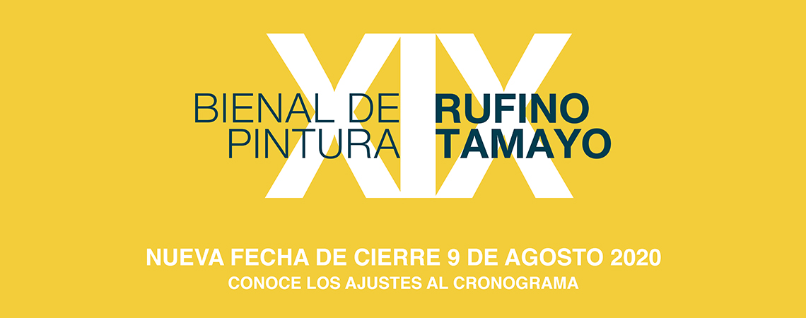 Convocatoria XIX Bienal de Pintura Rufino Tamayo