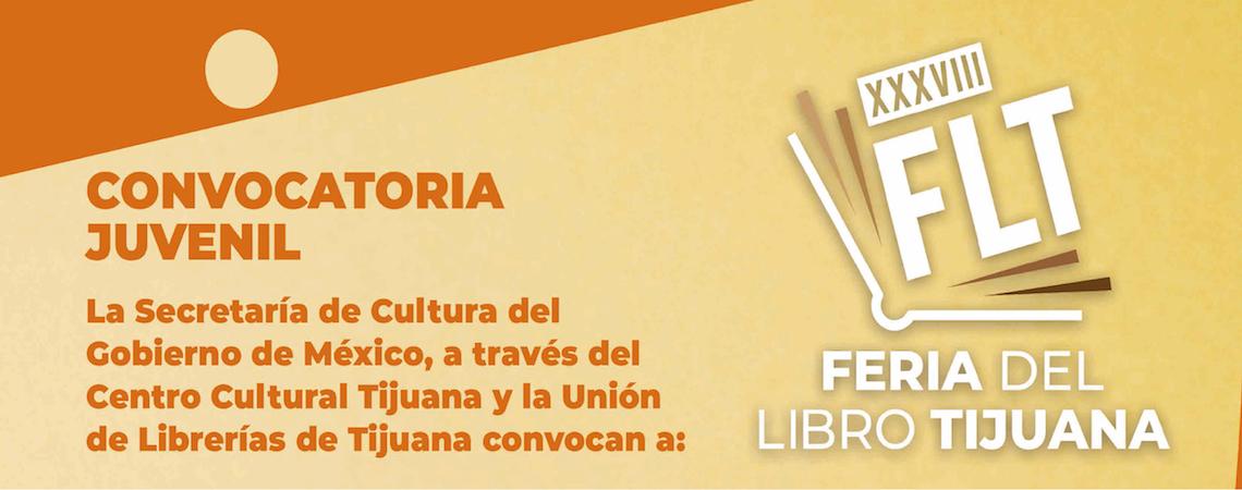Convocatoria juvenil XXXVIII Feria del Libro de Tijuana