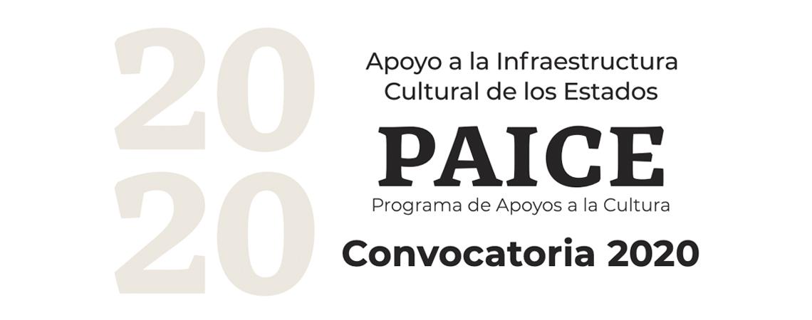 Abre Convocatoria 2020 del Apoyo a la Infraestructura Cultural de los Estados (PAICE)