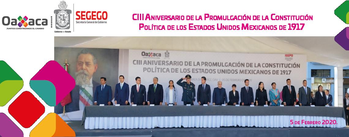 CIII Aniversario de la Promulgación de la Constitución Política de los Estados Unidos Mexicanos 1917