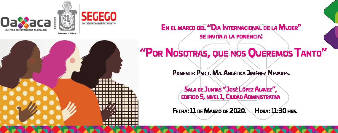 """En el marco del """"Día Internacional de la Mujer"""" se invita a la Ponencia """"Por Nosotros que nos Queremos Tanto"""""""