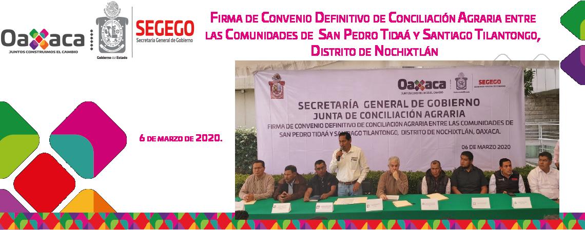 Firma de Convenio Definitivo de Conciliación Agraria entre San Pedro Tidaá y Santiago Tilantongo