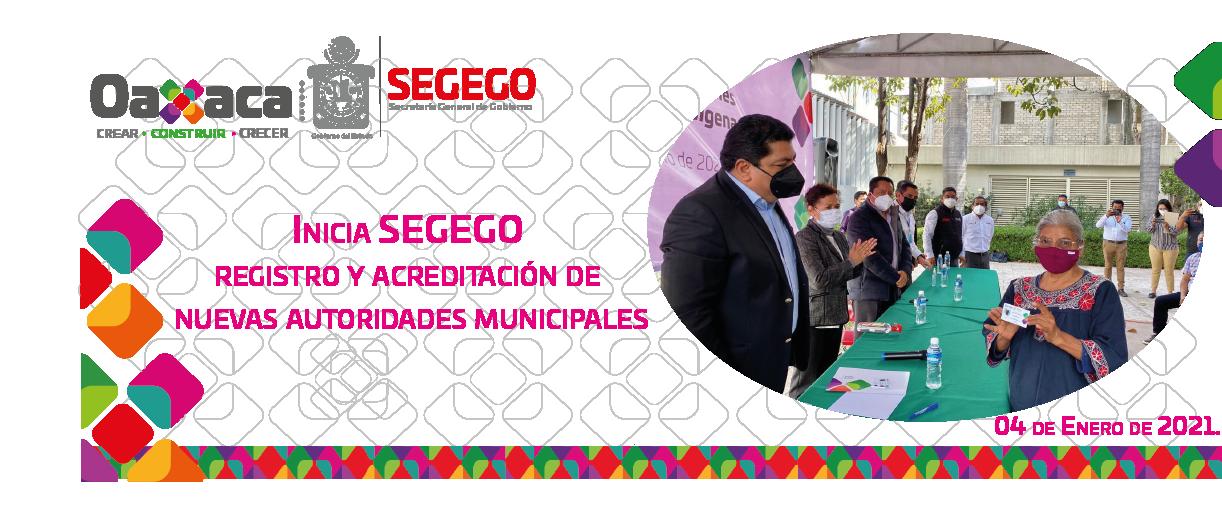 Inicia SEGEGO registro y acreditación de nuevas autoridades municipales