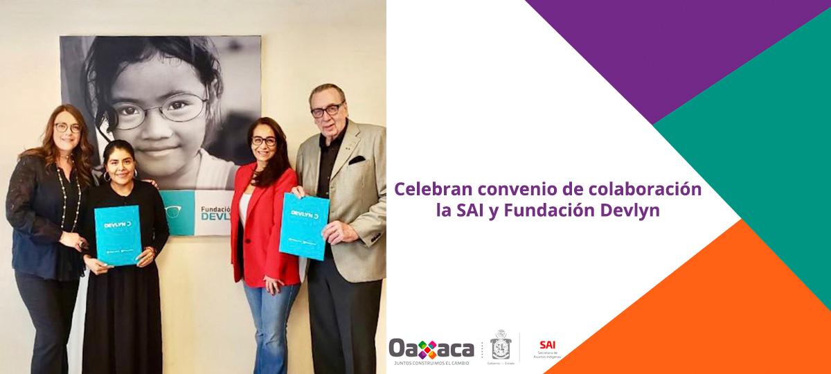 Celebran convenio de colaboración la SAI y Fundación Devlyn