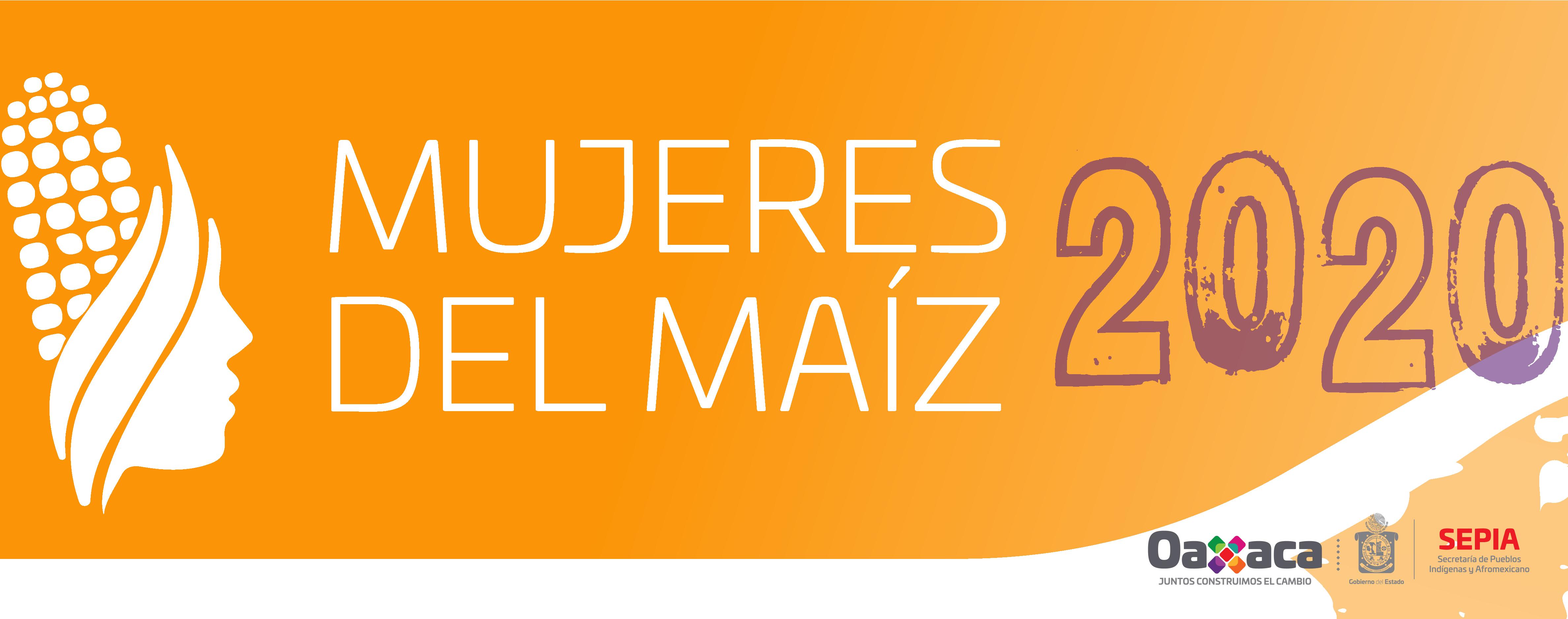 """Convocatoria y Lineamientos del Programa """"Mujeres del Maíz"""" 2020"""