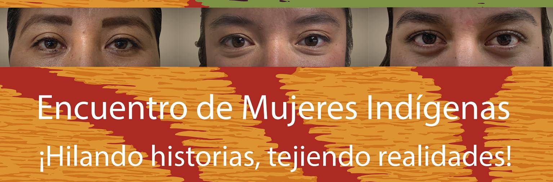 Reconocer los rostros de mujeres indígenas, compromiso de la SEPIA