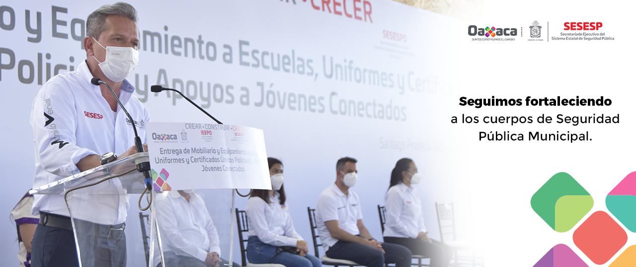 Seguimos Fortaleciendo La Seguridad Pública De Oaxaca