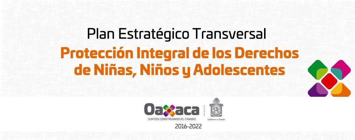 Plan Estratégico Transversal Protección Integral de los Derechos de Niñas, Niños y Adolescentes