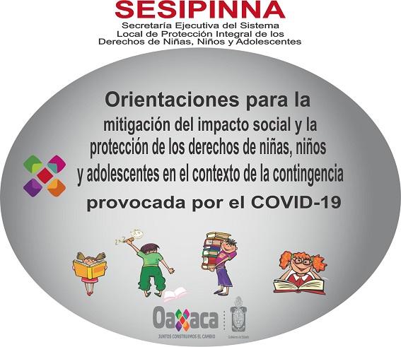 Orientaciones para la mitigación del impacto social y la protección de los derechos de niñas, niños y adolescentes en el contexto de la contingencia provocada por el COVID-19