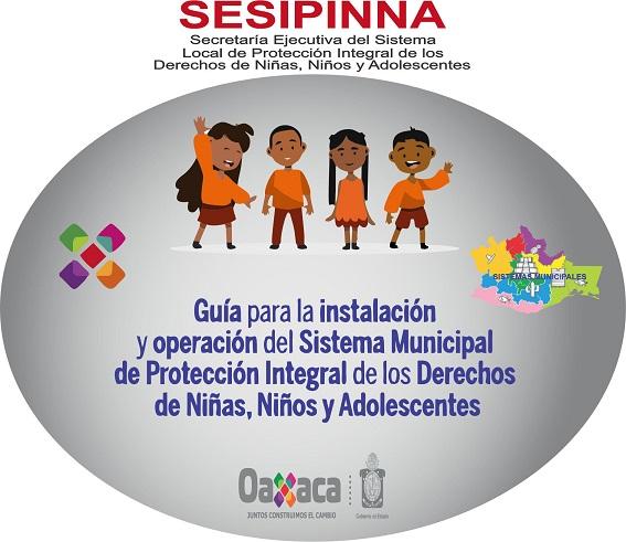 Guía para la instalación y operación del Sistema Municipal de Protección Integral de los Derechos de Niñas, Niños y Adolescentes
