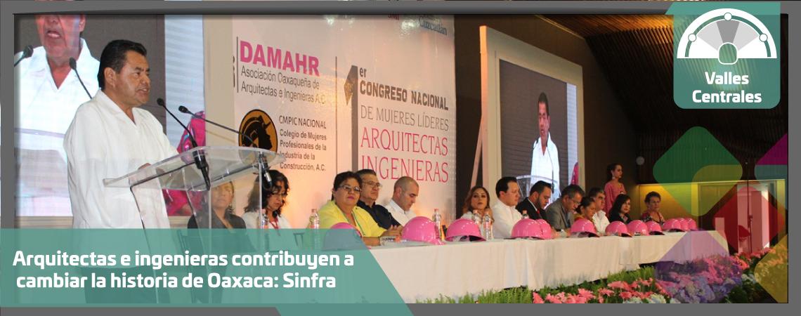 Arquitectas e ingenieras contribuyen a cambiar la historia de Oaxaca: Sinfra